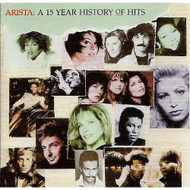 Arista: A 15 Year History Of Hits On Audio CD Album - EE731515