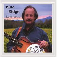 Blue Ridge By David Lafleur On Audio CD Album 2016 - EE731516