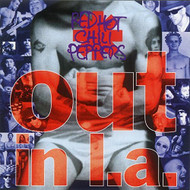 Out In LA By Red Hot Chili Peppers On Audio CD Album 2007 - EE731590