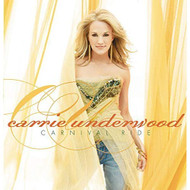 Carnival Ride By Underwood Carrie 2007-10-23 By Carrie Underwood On - EE731680