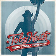 Honkytonk University By Toby Keith On Audio CD Album 2005 - EE731682