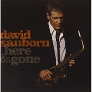 Here And Gone By David Sanborn On Audio CD Album 2008 - EE731905