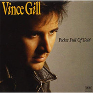 Pocket Full Of Gold By Vince Gill On Audio CD Album 1991 - EE732360