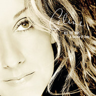 Playlist: Celine Dion All The Way A Decade Of Song By Celine Dion On - EE733283