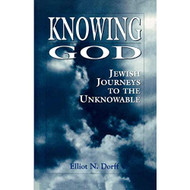 Knowing God: Jewish Journeys To The Unknowable By Elliot Dorff Book - EE736021