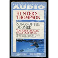 Songs Of The Doomed Gonzo Papers By Thompson On Audio Cassette - EE736449