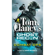 Combat Ops Tom Clancy's Ghost Recon Book 2 By David Michaels - EE738590