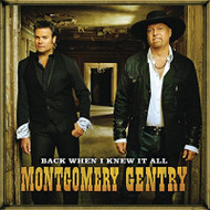 Back When I Kit All By Montgomery Gentry On Audio CD Album 2008 - EE742055