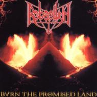 Burn The Promised Land By Rebaelliun On Audio CD Album 2007 - EE742530