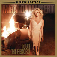 Four The Record Deluxe Edition By Miranda Lambert On Audio CD Album 4 - EE743043