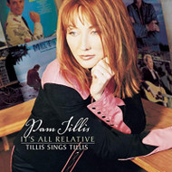 It's All Relative Tillis Sings Tillis By Pam Tillis On Audio CD Album - EE743069