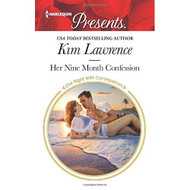 Her Nine Month Confession One Night With Consequences By Kim Lawrence - D630821