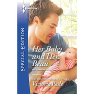 Her Baby And Her Beau The Camdens Of Colorado By Victoria Pade Book - D630836