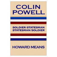 Colin Powell: Soldier/Statesman Statesman/Soldier By Howard Means On - D633264