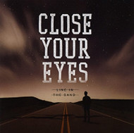 Line In The Sand By Close Your Eyes On Audio CD Album Multicolor 2013 - EE743672