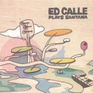 Plays Santana By Ed Calle On Audio CD Album 2012 - EE743701