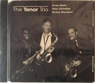 The Tenor Trio By Ernie Watts And Pete Christlieb And Rickey Woodard - EE743702