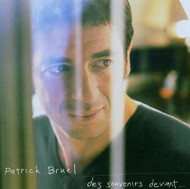 Des Souvenirs Devant By Patrick Bruel On Audio CD Album Multicolor 200 - EE743728
