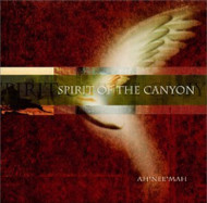 Spirit Of The Canyon By Ah Nee Mah On Audio CD Album Multicolor 2001 - EE743734