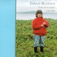 Untamed Grasses By Sarah Bauhan On Audio CD Album Multicolor 1994 - EE743746
