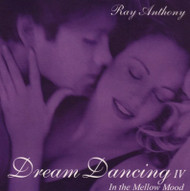 Dream Dancing IV: In The Mellow Mood By Ray And His Orchestra Anthony - EE744031
