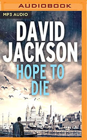 Hope To Die DS Nathan Cody By David Jackson And Jonathan Keeble Reader - EE744123