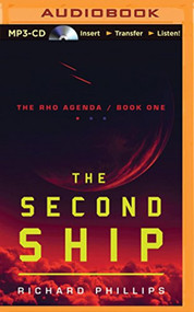 Second Ship The The Rho Agenda By Richard Phillips And Macleod Andrews - EE744124