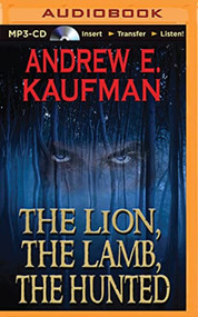 The Lion The Lamb The Hunted By Andrew E Kaufman And Luke Daniels - EE744125