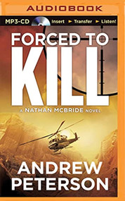 Forced To Kill Nathan Mcbride By Andrew Peterson And Dick Hill Reader - EE744127