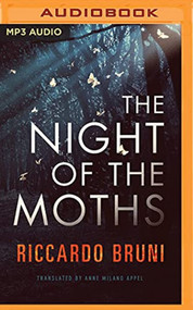 Night Of The Moths The By Riccardo Bruni And Cassandra Campbell Reader - EE744147