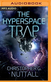 Hyperspace Trap The Angel In The Whirlwind By Christopher G Nuttall - EE744146