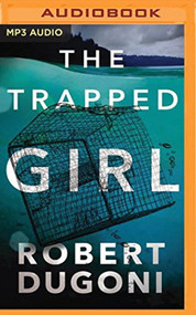 Trapped Girl The Tracy Crosswhite 4 By Robert Dugoni And Emily Sutton - EE744156