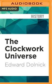 Clockwork Universe The By Edward Dolnick And Alan Sklar Reader On - EE744163