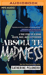 Absolute Madness By Catherine Pelonero And Laural Merlington Reader On - EE744170