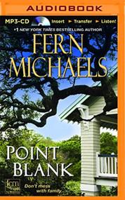 Point Blank Sisterhood Series By Fern Michaels And Laural Merlington - EE744171
