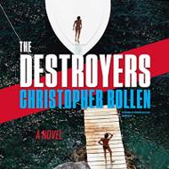 The Destroyers: A Novel By Christopher Bollen On Audio MP3 CD Novel - EE744172
