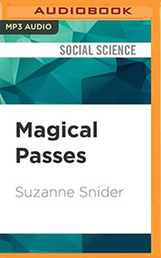 Magical Passes By Suzanne Snider And Laurel Schroeder Reader On Audio - EE744174