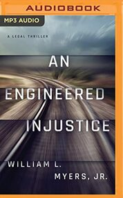 Engineered Injustice An Philadelphia Legal By William L Myers Jr And - EE744179