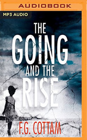 Going And The Rise The By Fg Cottam And David Rintoul Reader On Audio - EE744180