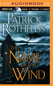 Name Of The Wind The Kingkiller Chronicle By Patrick Rothfuss And Nick - EE744193