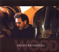 Wood By Brian Bromberg On Audio CD Album Multicolor 2002 - EE744275