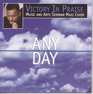Any Day By Victory In Praise Music And Arts Seminar Mass Choir On - EE744317