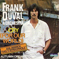 Frank Duval & Orchestra Cry For Our World Teldec 6.13 170 Teldec 6.131 - DD568306