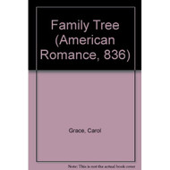 Family Tree Harlequin American Romance No 836 By Carol Grace Book - DD569451