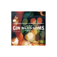 Congratulations I'm Sorry By Gin Blossoms On Audio CD Album 1996 - DD572085