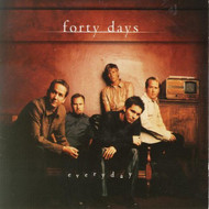 Everyday By Forty Days On Audio CD Album 40 2000 - DD572280