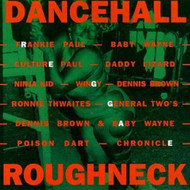 Dancehall Roughneck On Audio CD Album 2009 - DD572335