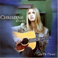 Take Me Home By Evans Christine On Audio CD Album 2007 - DD572405