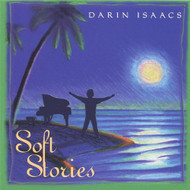 Soft Stories By Darin Isaacs On Audio CD Album 2001 - DD573246
