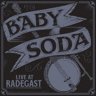 Live At Radegast By Baby Soda On Audio CD Album 2012 - DD575011
